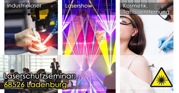 68526 Ladenburg Laserschutzseminar, Laserschutzbeauftragter werden