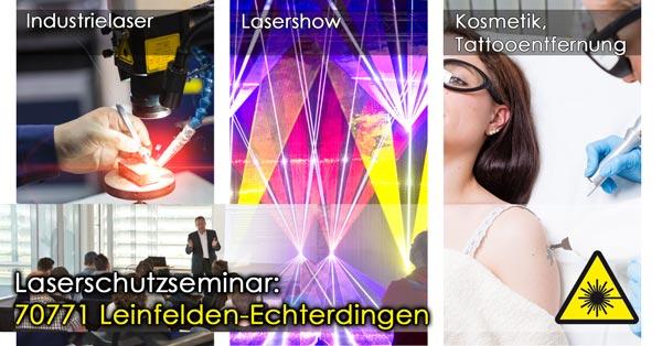 70771 Leinfelden-Echterdingen Laserschutzseminar, Laserschutzbeauftragter werden